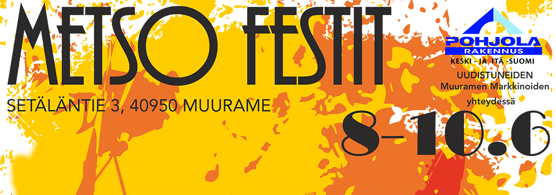 Metso Festit Muuramessa 8.-10.6.2018